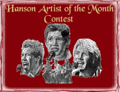 <-- Hanson Artist of the Month Contest! -->