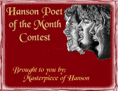 <-- Hanson Poet of the Month Contest! -->